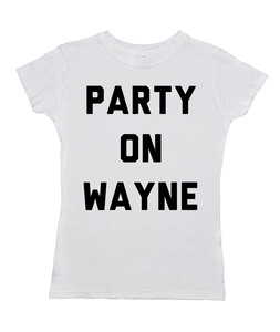 Party On Wayne