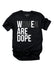 Women Are Dope Tee - Unconfined. Apparel