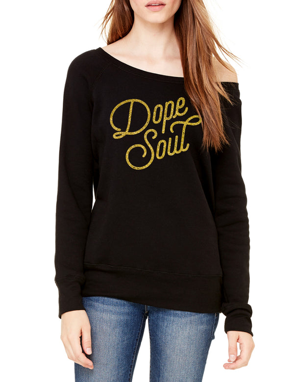 Dope Soul Wide Neck Sweatshirt - Black/Gold - Unconfined. Apparel