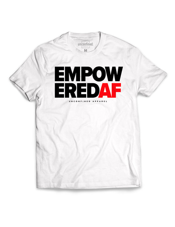 Empowered AF Tee - Unconfined. Apparel