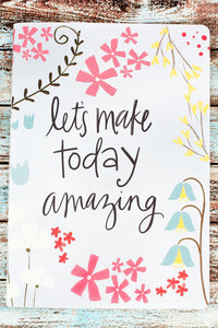 Journal - Let's Make Today Amazing