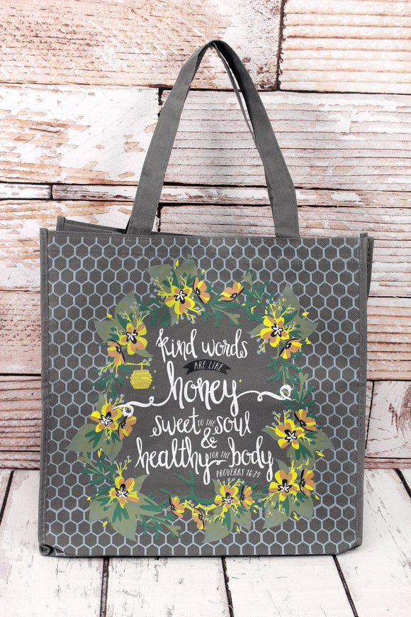 Tote Bag ~ Kind Words ~ Proverbs 16:24
