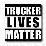 Trucker Lives Matter Sticker
