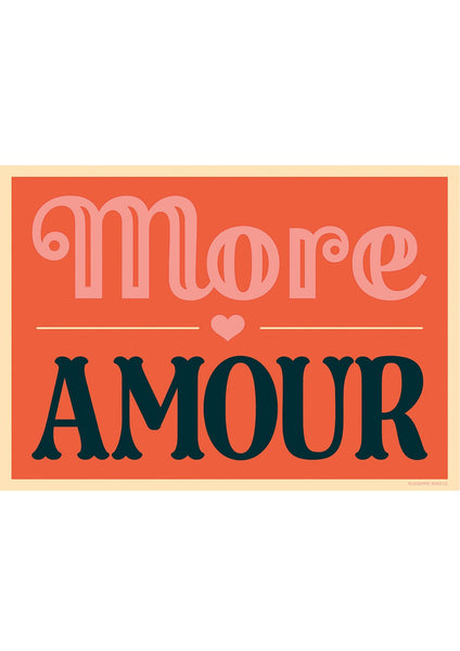 More Amour Screenprint