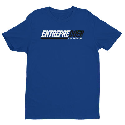 EntrepreDOER- Run the play shirt