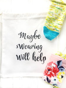 Oops Maybe Swearing Will Help Project Bag for Knitting & Crochet