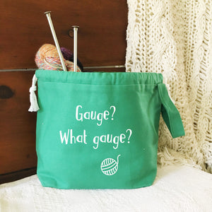 Gauge? What Gauge? Drawstring Project Bag