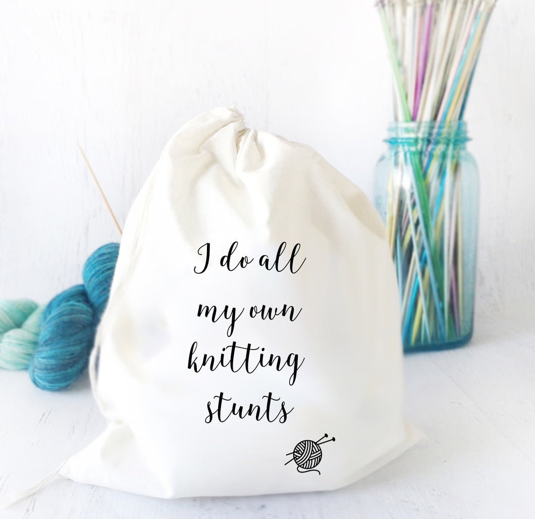 Funny Drawstring Project Bag I Do All My Own Knitting Stunts