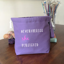 Nevertheless She Persisted Drawstring Project Bag