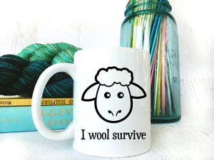 "Funny ""I Wool Survive"" Coffee Mug for Knitters & Crocheters"