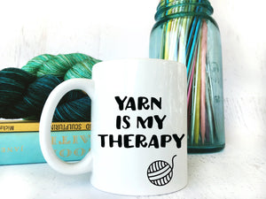 Funny White Coffee Mug for Knitters & Crocheters - Yarn is My Therapy