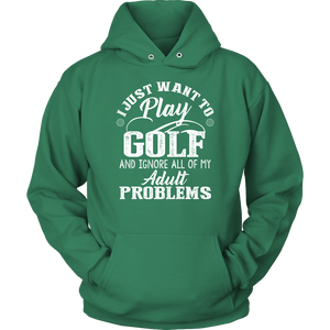 I Just Want To Play Golf Exclusive Hoodie.