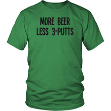 More Beer Less 3-Putts Tee