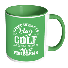 Our Best Selling Golf Mug - I Just Want To Play Golf!