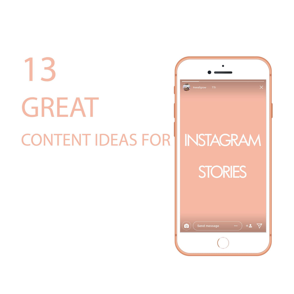 FREE: 13 Great Content Ideas for Instagram Stories