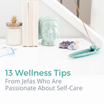 Free Ebook: 13 Wellness Tips From Jefas Who Are Passionate About Self-Care