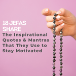 FREE Ebook: 18 Jefas Share the Inspirational Quotes and Mantras That They Use to Stay Motivated