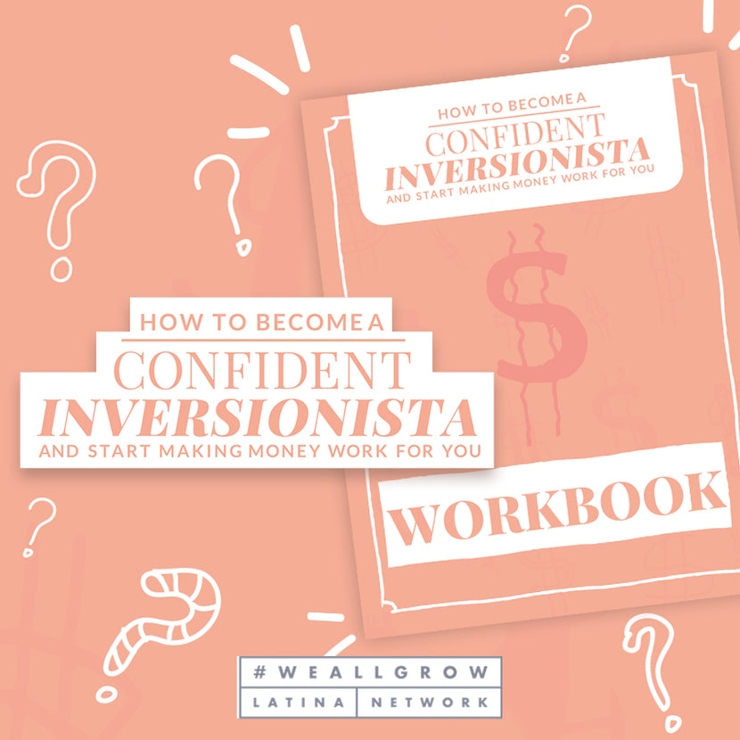 Free Workbook: How to Become a Confident Inversionista