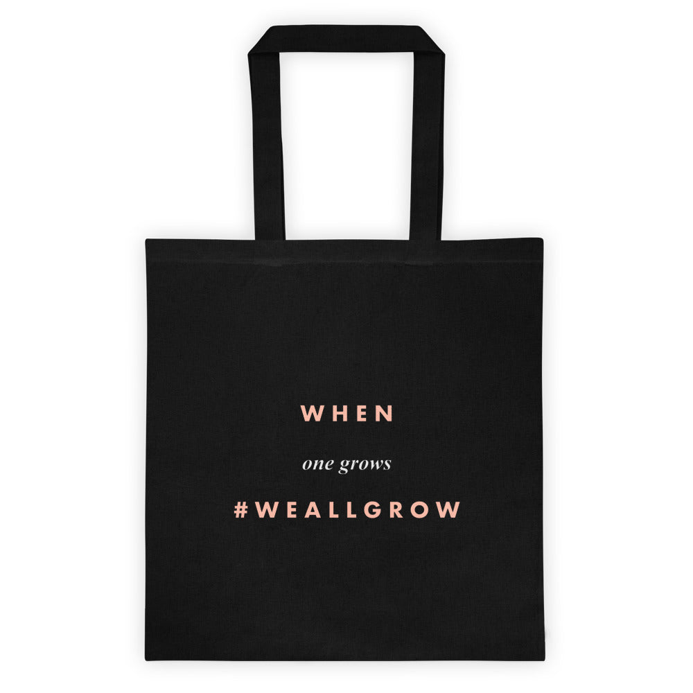 #WeAllGrow Tote Bag Black