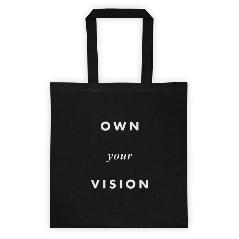 Own Your Vision Tote Bag Black