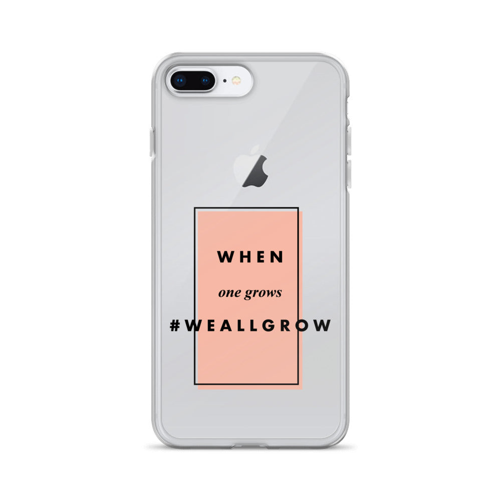 #WeAllGrow Pink iPhone Case