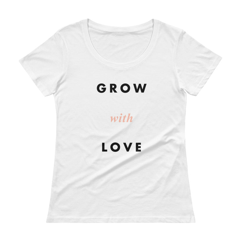 Grow with Love T-Shirt