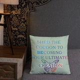 "T-Bird Soaring ""Shed Cocoon Butterfly"" Premium Pillow"
