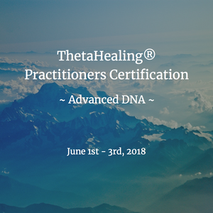 ThetaHealing® Practitioner Certification - Advanced DNA