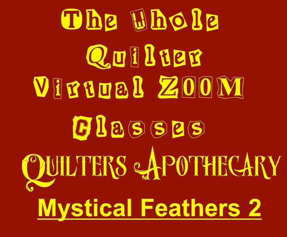 Mystical Feathers 2 Virtual Zoom Class November 10, 2020. 10AM CST Class 2004