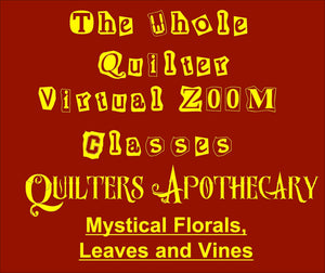 Mystical Florals, Leaves and vines Virtual Zoom Class May 15, 2021. 10AM CST Class 2116