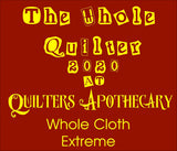 Whole Cloth Extreme September 9 10 & 11 2020
