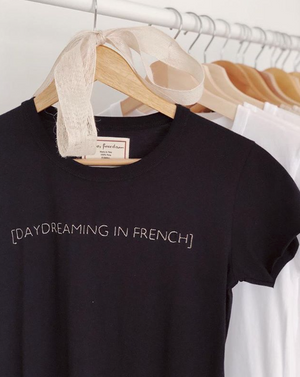 Daydreaming In French Tee