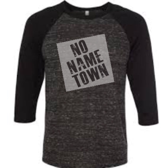 NO NAME TOWN 3/4 Sleeve