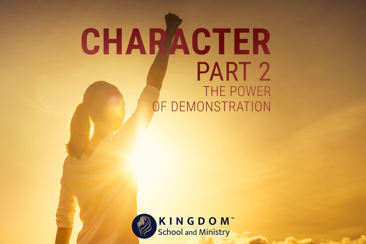 Character, Part 2: The Power of Demonstration
