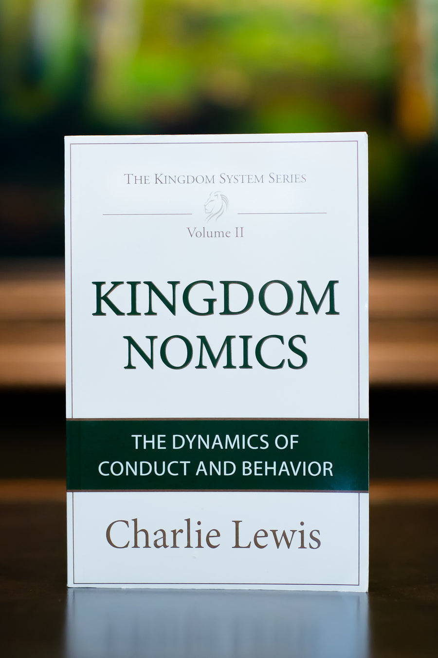 Kingdomnomics: The Dynamics of Conduct and Behavior by Charlie Lewis