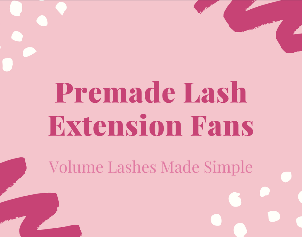 Premade Lash Extension Fans - Volume Lashes Made Simple