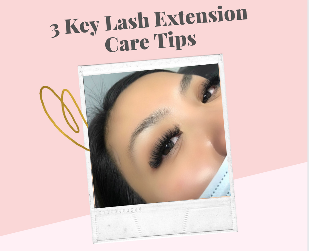 3 Key Lash Extension Care Tips