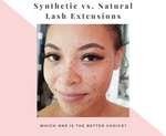 Synthetic lashes vs Natural lash extensions – Which one is the better choice?