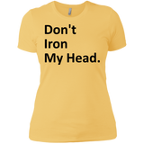 'Don't Iron My Head' Ladies' Boyfriend T-Shirt