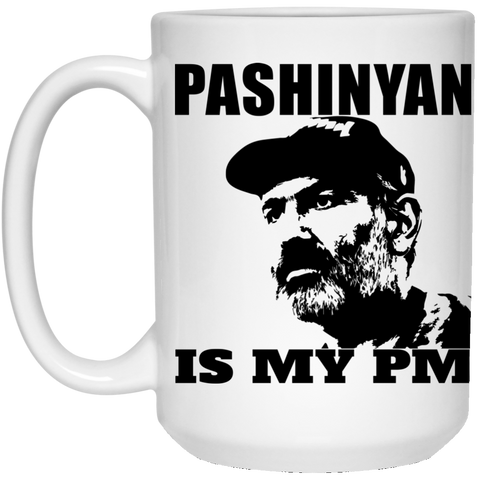 'PASHINYAN IS MY PM' 15 oz. White Mug - shopdiasporina.com