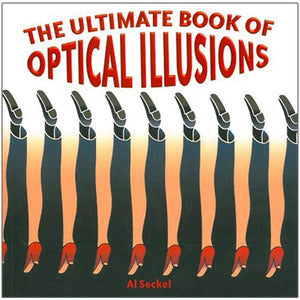 The Ultimate Book of Optical Illusions
