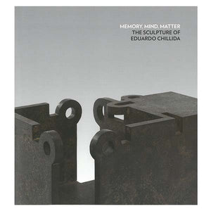 'Memory, Mind, Matter' Chillida Exhibit Catalog