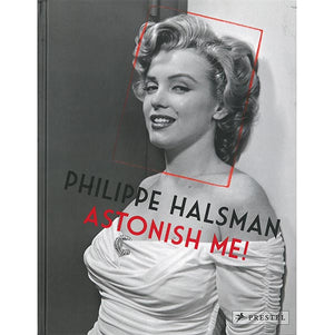 Astonish Me! Philippe Halsman