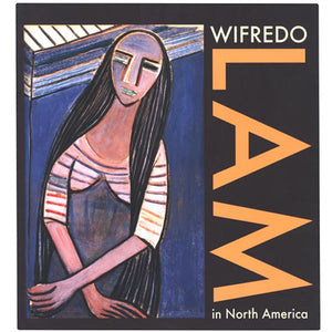 Wifredo Lam in North America Exhibit Catalog