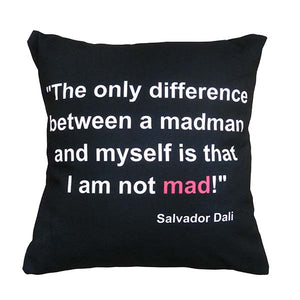 Pillow 'I am not MAD' Quote