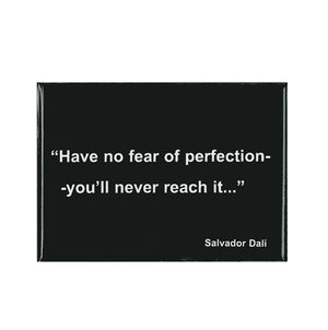 Dali Quote Magnet - Perfection