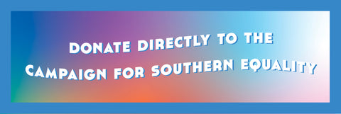 Click Here to donate to Campaign for Southern Equality