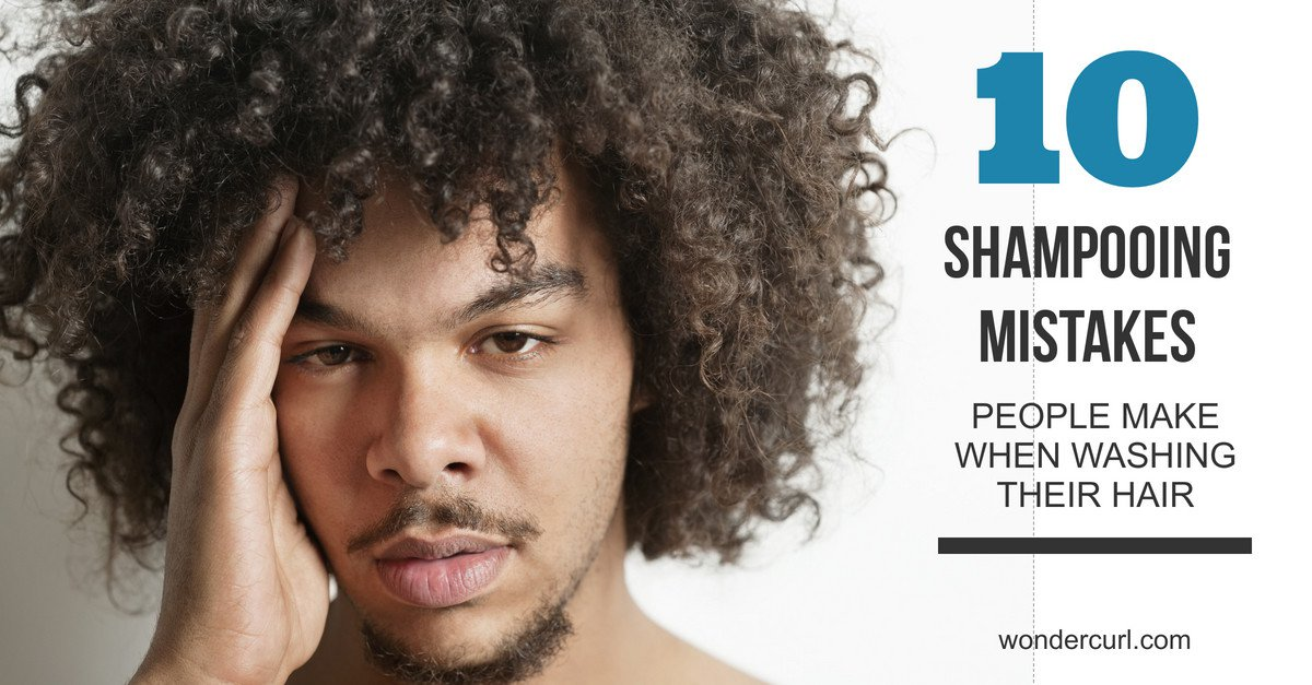 Shampoo for Curly Hair | 10 Natural Hair Shampooing Mistakes