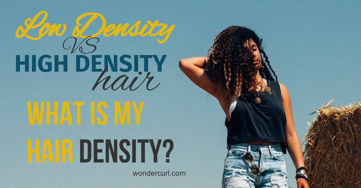 Low Density Hair Vs. High Density Hair – Which Hair Density Do I Have?