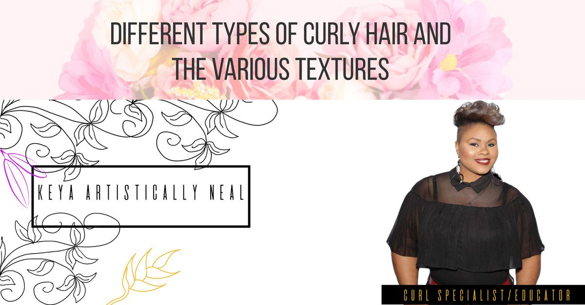 Different Types of Curly Hair and The Various Textures